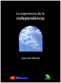 La experiencia de la independencia