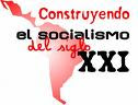 CONSTRUYENDO EL SOCIALISMO BOLIVARIANO