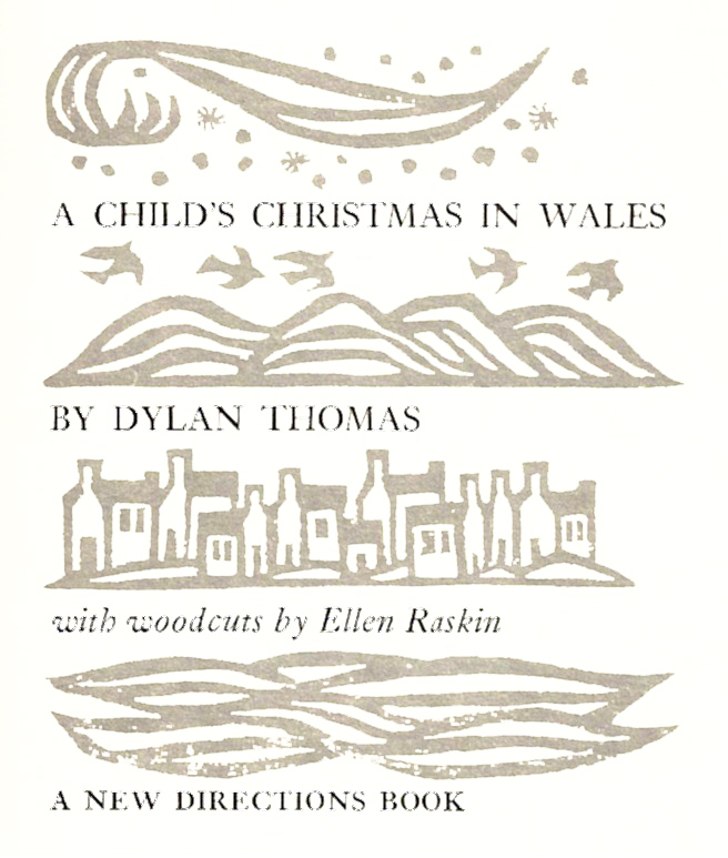 A Childs Christmas In Wales.Black And White Ellen Raskin A Child S Christmas In Wales
