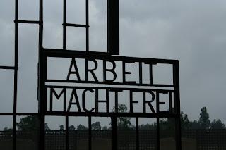 Arbeit Macht Frei -- Work makes you Free -- a bit of a lie