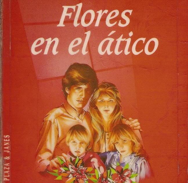 Flores En El Atico 2 Pelicula Completa En Espanol Latino