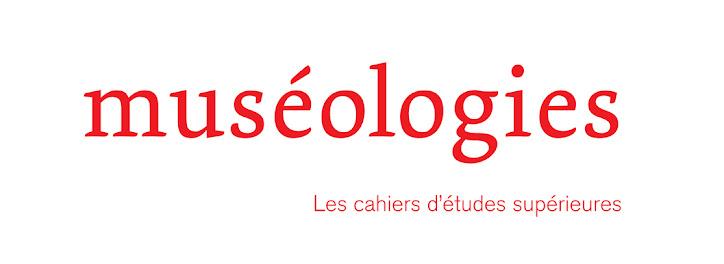 Muséologies. Les cahiers d'études supérieures