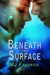 Beneath The Surface by MJ Fredrick