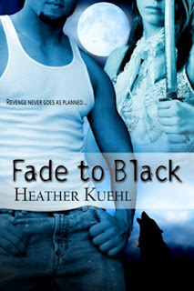 Fade to Black by Heather Kuehl