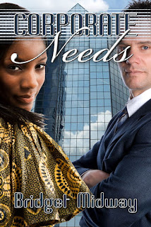 Corporate Needs by Bridget Midway