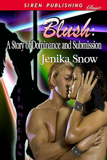 Blush: A Story of Dominance and Submission by Jenika Snow