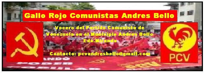 Gallo Rojo  Comunistas Andrés Bello