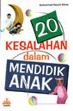 20 Kesalahan dalam Mendidik Anak