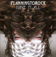 PlanningToRock - Have It All