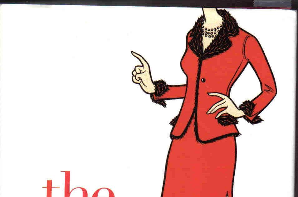 book review the devil wears prada David denby summed up this response in his new yorker review: the devil wears prada tells a familiar story the devil wears prada, broadway books.