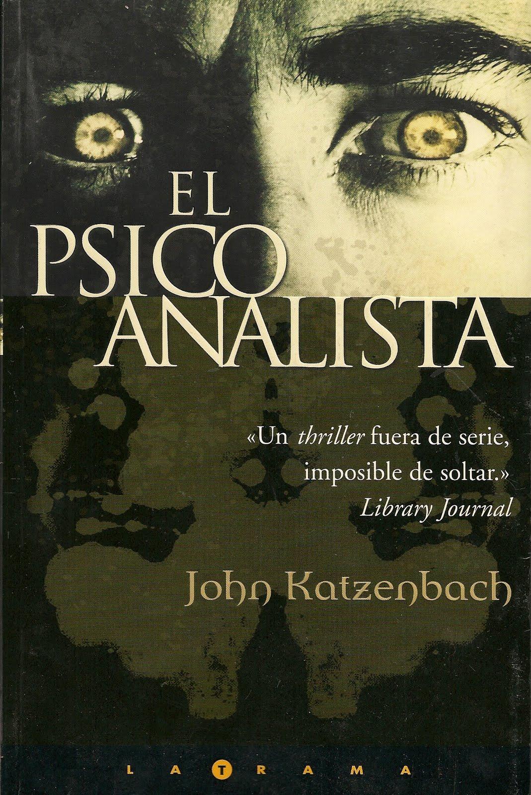 La Chaiza: Libros Leídos XXXVII: El Psicoanalista... @tataya.com.mx