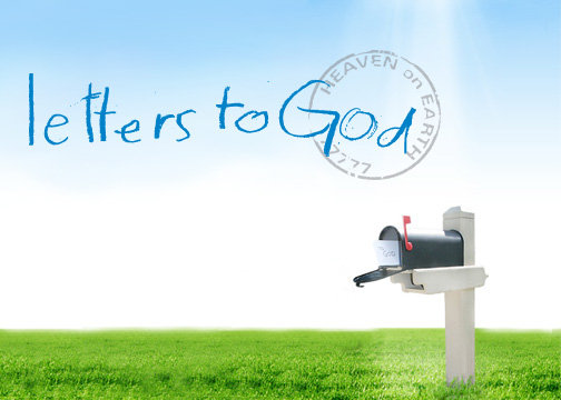 xPressions here & there Letters to God