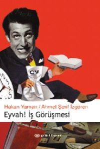Hakan Yaman, Ahmet Şerif İzgören - Eyvah! İş Görüşmesi
