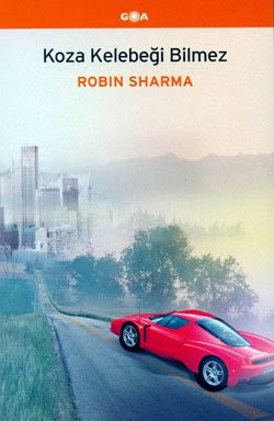 Robin Sharma - Koza Kelebeği Bilmez