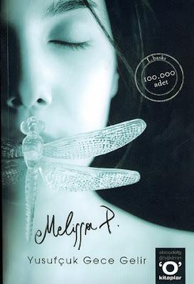 Melissa Panarello - Yusufçuk Gece Gelir