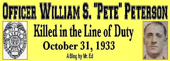 "In Memory of Officer William F. ""Pete"" Peterson"