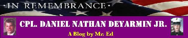 """In Memory of Cpl. Daniel Nathan """"Nate"""" Deyarmin Jr"""