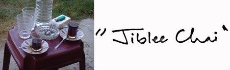 """""""Jiblee Chai"""""""