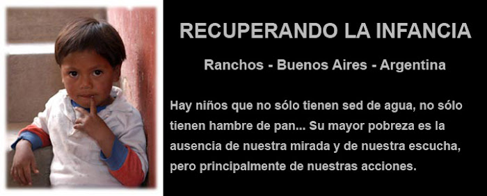 Recuperando la Infancia - Ranchos- Buenos Aires - Argentina