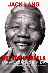Indicação de livro: Nelson Mandela - Uma Lição de Vida - Jack Lang