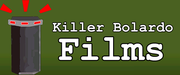 Killer Bolardo Films