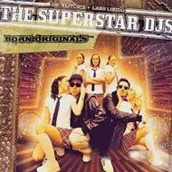 The Superstar DJs