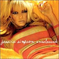 Jessica Simpson - Unreleased