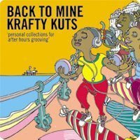 Krafty Kuts - Back to Mine