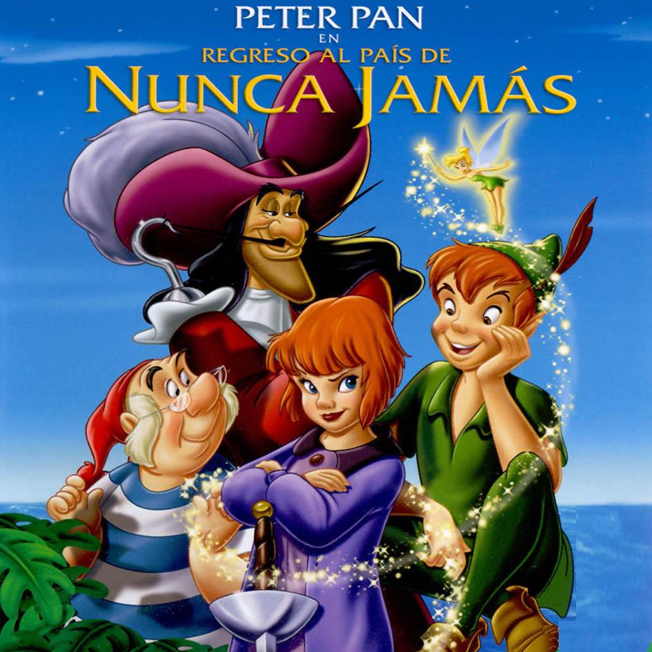 EL MARAVILLOSO MUNDO DE PETER PAN: El regreso a Nunca Jamás