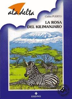 Rosa 01 – La rosa del Kilimanjaro – Carlos Puerto