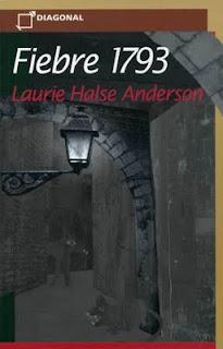 Fiebre 1793 –  Laurie Halse Anderson