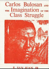 CARLOS BULOSAN AND THE IMAGINATION OF THE CLASS STRUGGLE by E. SAN JUAN, Jr.