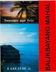 BALIKBAYANG MAHAL: Transcripts from Exile