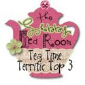 Tea Time Terrific Top Three 10/25/10
