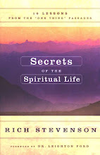 Secrets of the Spiritual Life -- 10 Lessons from the One Thing Passages -- $10