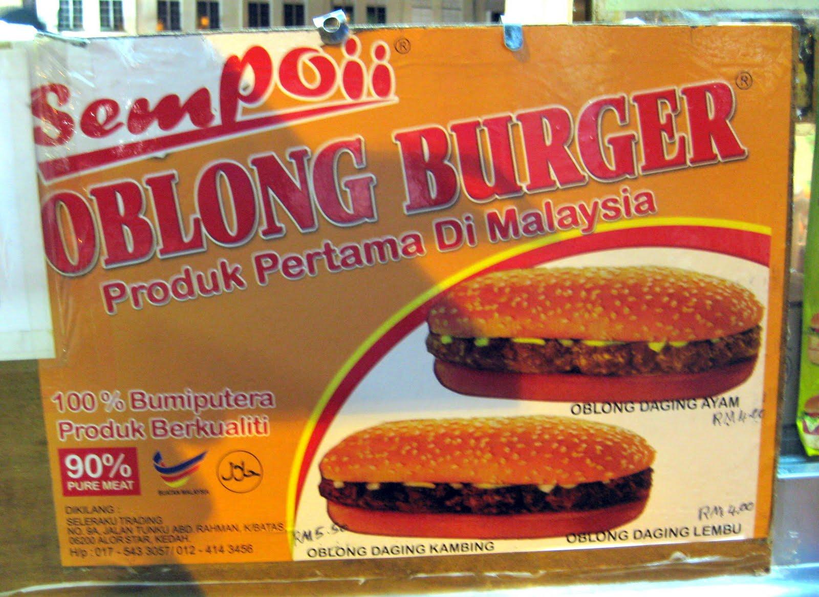 *the Simplest Aphrodisiac: K.L, Malaysia: Oblong Burger