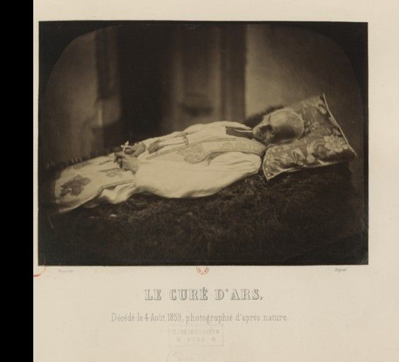 Le Cur dArs  Photographs taken shortly after his death