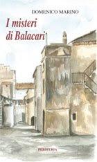I misteri di Bacalari di Domenico Marino