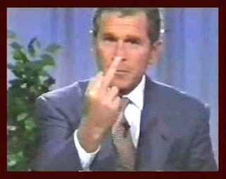 Bush Gives The Finger To The American People