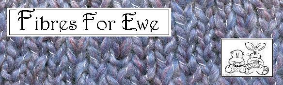 Fibres For Ewe