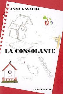 En Barcelona...: La consolante (El consuelo), de Anna Gavalda on