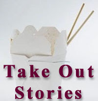 Take Out Stories
