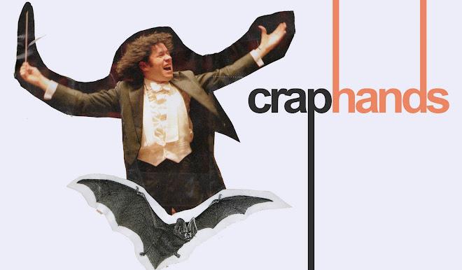 CRAP HANDS