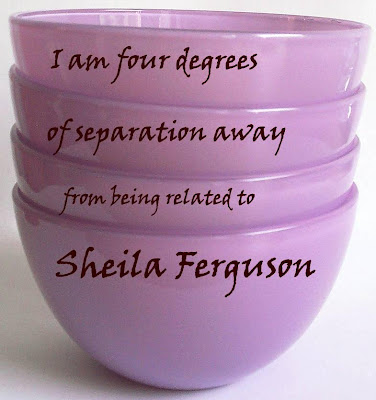 I am four degrees of separation away from being related to Sheila Ferguson