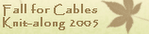 Fall Cable 2005