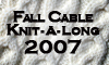 "<a href=""http://fallcable2007.blogspot.com/index.html"">Fall Cable KAL 2007</a>"