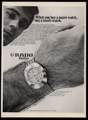 When you buy a man's watch, buy a MAN's Watch.  1960s Macho Watch Ads