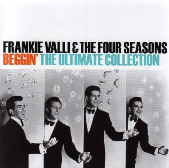 [Frankie+Valli+&+The+Four+Seasons+-+Beggin'+(Ultimate+Collection).jpg]