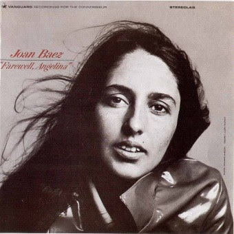 Joan Baez — Farewell Angelina Lyrics