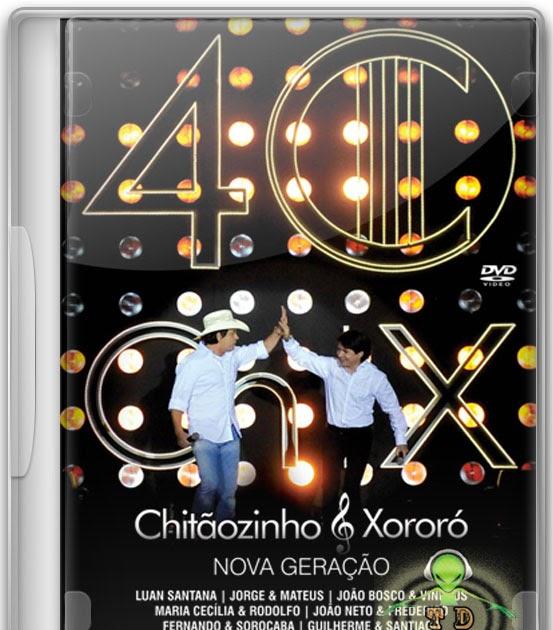 XORORO ANOS DVD CHITAOZINHO AVI BAIXAR 40 E
